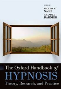 Ebook in inglese Oxford Handbook of Hypnosis: Theory, Research, and Practice