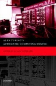 Foto Cover di Alan Turing's Automatic Computing Engine: The Master Codebreaker's Struggle to Build the Modern Computer, Ebook inglese di Sir James George Frazer, edito da OUP Oxford