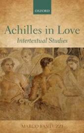Achilles in Love: Intertextual Studies