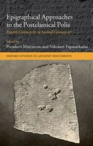 Ebook in inglese Epigraphical Approaches to the Post-Classical Polis: Fourth Century BC to Second Century AD -, -