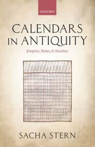 Foto Cover di Calendars in Antiquity: Empires, States, and Societies, Ebook inglese di Sacha Stern, edito da OUP Oxford