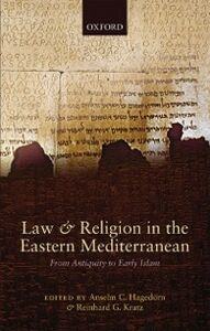 Ebook in inglese Law and Religion in the Eastern Mediterranean: From Antiquity to Early Islam -, -