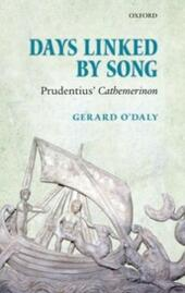 Days Linked by Song: Prudentius'Cathemerinon