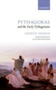 Foto Cover di Pythagoras and the Early Pythagoreans, Ebook inglese di Leonid Zhmud, edito da OUP Oxford