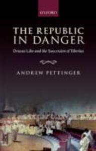 Ebook in inglese Republic in Danger: Drusus Libo and the Succession of Tiberius Pettinger, Andrew