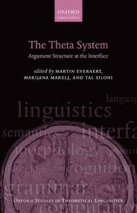 Ebook in inglese Theta System: Argument Structure at the Interface -, -