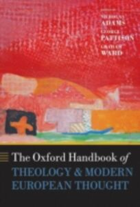 Ebook in inglese Oxford Handbook of Theology and Modern European Thought -, -