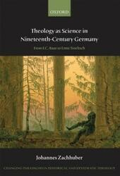 Theology as Science in Nineteenth-Century Germany: From F.C. Baur to Ernst Troeltsch
