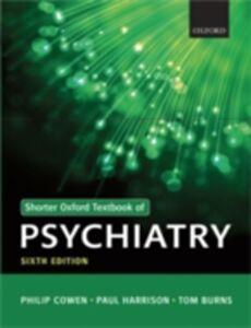 Ebook in inglese Shorter Oxford Textbook of Psychiatry Burns, Tom , Cowen, Philip , Harrison, Paul