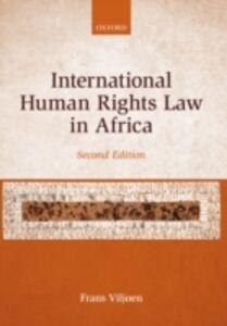 Ebook in inglese International Human Rights Law in Africa Viljoen, Frans