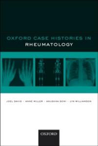 Ebook in inglese Oxford Case Histories in Rheumatology David, Joel , Miller, Anne , Soni, Anushka , Williamson, Lyn