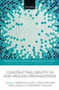 Foto Cover di Constructing Identity in and around Organizations, Ebook inglese di  edito da OUP Oxford