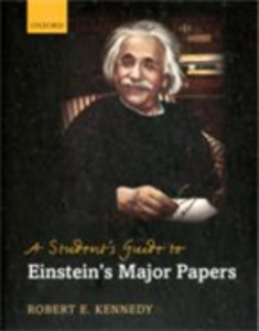 Ebook in inglese Student's Guide to Einstein's Major Papers Kennedy, Robert E