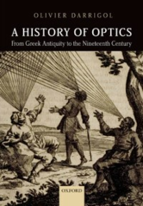Ebook in inglese History of Optics from Greek Antiquity to the Nineteenth Century Darrigol, Olivier