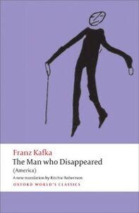 Ebook in inglese Man who Disappeared: (America) Kafka, Franz