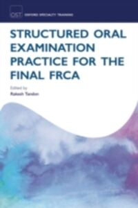 Ebook in inglese Structured Oral Examination Practice for the Final FRCA -, -