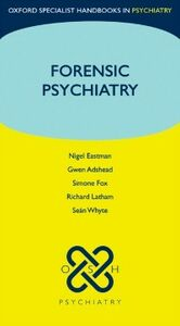 Ebook in inglese Forensic Psychiatry Adshead, Gwen , Eastman, Nigel , Fox, Simone , Latha, atham