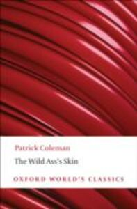 Foto Cover di Wild Ass's Skin, Ebook inglese di Honor&eacute, de Balzac, edito da OUP Oxford