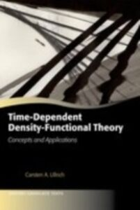 Foto Cover di Time-Dependent Density-Functional Theory: Concepts and Applications, Ebook inglese di Carsten A. Ullrich, edito da OUP Oxford
