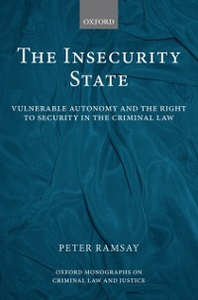 Ebook in inglese Insecurity State: Vulnerable Autonomy and the Right to Security in the Criminal Law Ramsay, Peter