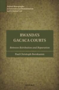 Ebook in inglese Rwanda's Gacaca Courts: Between Retribution and Reparation Bornkamm, Paul Christoph