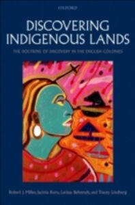 Ebook in inglese Discovering Indigenous Lands: The Doctrine of Discovery in the English Colonies Behrendt, Larissa , Lindberg, Tracey , Miller, Robert J. , Ruru, Jacinta