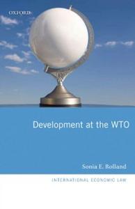 Ebook in inglese Development at the WTO Rolland, Sonia E.