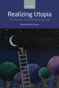 Foto Cover di Realizing Utopia: The Future of International Law, Ebook inglese di  edito da OUP Oxford