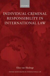 Foto Cover di Individual Criminal Responsibility in International Law, Ebook inglese di Elies van Sliedregt, edito da OUP Oxford