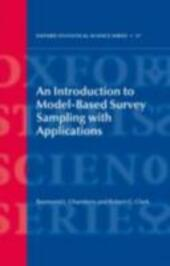Introduction to Model-Based Survey Sampling with Applications