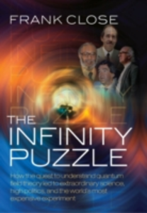 Ebook in inglese Infinity Puzzle: The personalities, politics, and extraordinary science behind the Higgs boson Close, Frank