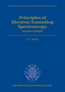 Ebook in inglese Principles of Electron Tunneling Spectroscopy: Second Edition Wolf, E. L.