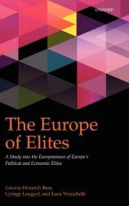 Ebook in inglese Europe of Elites: A Study into the Europeanness of Europe's Political and Economic Elites -, -