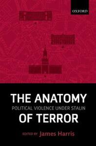 Foto Cover di Anatomy of Terror: Political Violence under Stalin, Ebook inglese di  edito da OUP Oxford