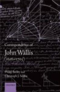 Foto Cover di Correspondence of John Wallis (1616-1703): Volume III (October 1668-1671), Ebook inglese di Philip Beeley,Christoph J. Scriba, edito da OUP Oxford