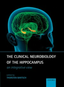 Ebook in inglese Clinical Neurobiology of the Hippocampus: An integrative view -, -