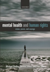 Ebook in inglese Mental Health and Human Rights: Vision, praxis, and courage -, -