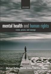 Mental Health and Human Rights: Vision, praxis, and courage