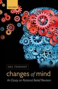 Ebook in inglese Changes of Mind: An Essay on Rational Belief Revision Tennant, Neil