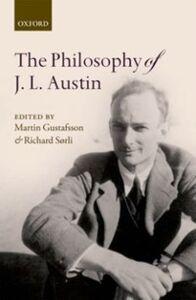 Foto Cover di Philosophy of J. L. Austin, Ebook inglese di  edito da OUP Oxford