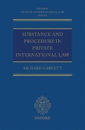 Substance and Procedure in Private International Law