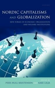 Ebook in inglese Nordic Capitalisms and Globalization: New Forms of Economic Organization and Welfare Institutions