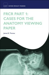 Ebook in inglese FRCR Part 1: Cases for the anatomy viewing paper Thomas, James D.
