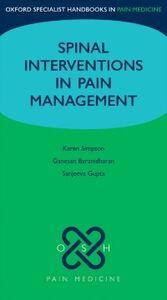 Ebook in inglese Spinal Interventions in Pain Management Baranidharan, Ganesan , Gupta, Sanjeeva , Simpson, Karen