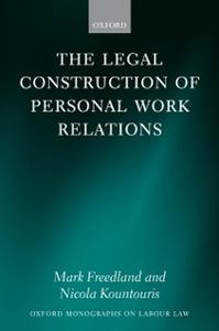 Ebook in inglese Legal Construction of Personal Work Relations Freedland FBA, Mark , Kountouris, Nicola