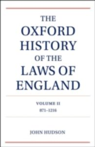 Ebook in inglese Oxford History of the Laws of England Volume II: 871-1216 Hudson, John