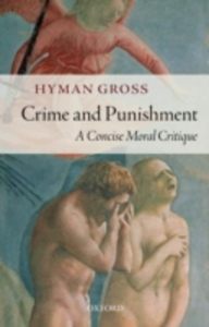 Ebook in inglese Crime and Punishment: A Concise Moral Critique Gross, Hyman
