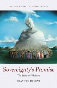 Ebook in inglese Sovereignty's Promise: The State as Fiduciary Fox-Decent, Evan