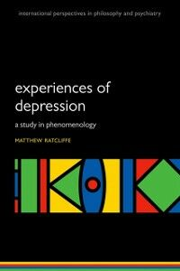 Ebook in inglese Experiences of Depression: A study in phenomenology Ratcliffe, Matthew