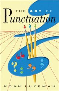 Foto Cover di Art of Punctuation, Ebook inglese di Noah Lukeman, edito da Oxford University Press